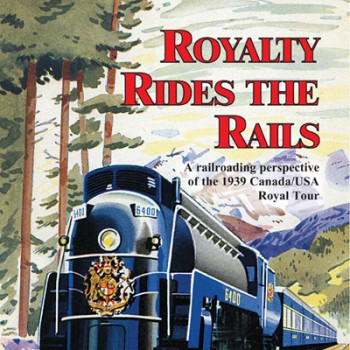 Royalty Rides The Rails